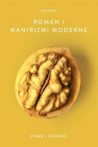 Roman i manirizmi moderne - Znak i znanje