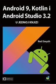 Android 9, Kotlin i Android studio u jednoj knjizi