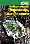 Jugoslavija, zemlja snova
