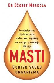 Masti – Gorivo vašeg organizma
