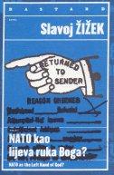 NATO as the left hand of God / NATO kao lijeva ruka Boga?