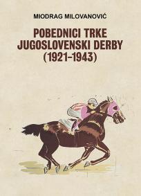 Pobednici trke - Jugoslovenski Derby (1921-1943)