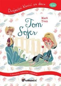 Dvojezični klasici za decu : Tom Sojer