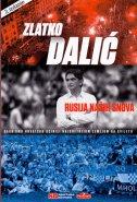 Rusija naših snova - Kako smo Hrvatsku učinili najsretnijom zemljom na svijetu