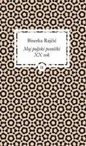 Moj poljski pesnički XX vek