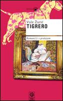 Tigrero. Roman(i) s protezom