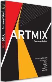 ARTMIKS - Tokovi umetnosti: arhitekture, filma, dizajna, mode, muzike i televezije