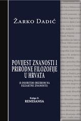 Povijest znanosti i prirodne filozofije u Hrvata - Knjiga II - Renesansa