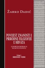 Povijest znanosti i prirodne filozofije u Hrvata - Knjiga I - Srednji vijek
