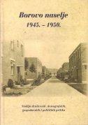 Borovo naselje 1945.-1950.