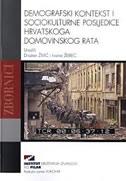 Demografski kontekst i sociokulturne posljedice hrvatskoga domovinskog rata