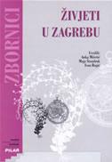 Živjeti u Zagrebu - Prinosi sociologijskoj analizi