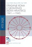 Stradanje Roma u Nezavisnoj Državi Hrvatskoj 1941. - 1945.