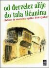 Od Đerzelez Alije do Tala Ličanina, izbor iz usmene epike Bošnjaka