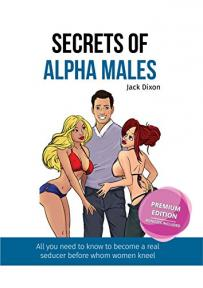 Secrets of Alpha Males