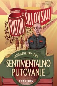 Sentimentalno putovanje - Uspomene, 1917. - 1922.