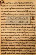 Spalatumque dedit ortum