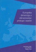 Europska dimenzija u obrazovanju : pristupi i izazovi