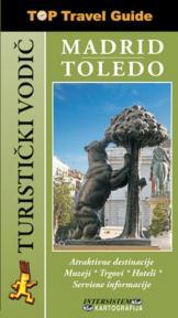 Madrid - Toledo - Turistički vodič