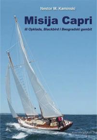 Misija Capri : Ili Opklada, Blackbird i Beogradski gambit