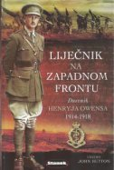 Liječnik na Zapadnom frontu - Dnevnik Henryja Owensa 1914-1918.