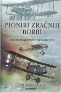 Pioniri zračnih borbi - Zračne bitke Prvog svjetskog rata