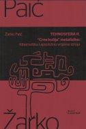 Tehnosfera II. - Crna kutija metafizike : Kibernetika i apsolutno vrijeme stroja
