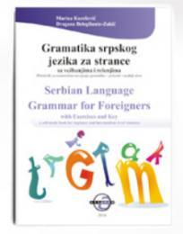 Gramatika srpskog jezika za strance sa vežbanjima i rešenjima