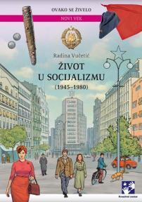 Život u socijalizmu (1945-1980) - latinica