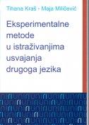Eksperimentalne metode u istraživanjima usvajanja drugog jezika