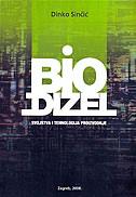 Biodizel - Svojstva i tehnologija proizvodnje