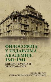 Filosofija u izdanjima Akademije 1841-1941. : Bibliografija i hrestomatija