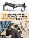 111 recipes for en extremely happy life