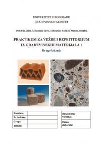 Praktikum za vežbe i repetitorijum iz Građevinskih materijala 1