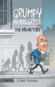 Grumpy in Belgrade: The Prehistory