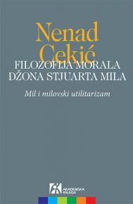 Filozofija morala Džona Stjuarta Mila : Mil i milovski utilitarizam