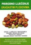 Prirodno liječenje orašastim plodovima