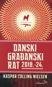 Danski građanski rat 2018.-24.
