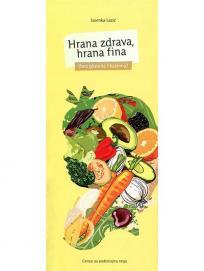 Hrana zdrava, hrana fina (bez glutena i kazeina)
