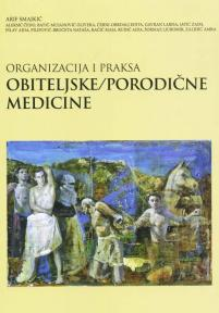 Organizacija i praksa obiteljske/porodične medicine