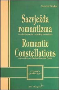 Sazvježđa romantizma - Antologija poezije engleskog romantizma
