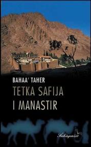 Tetka Safija i manastir