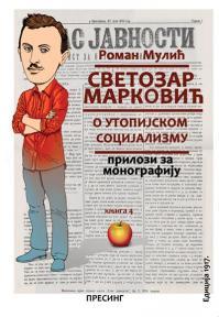 Svetozar Marković : O utopijskom i naučnom socijalizmu