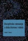 Disciplinsko ratovanje u doba dronova i robota