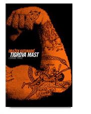 Tigrova mast i druge priče
