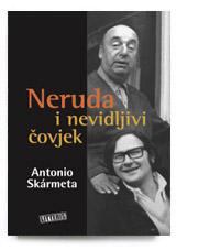 Neruda i nevidljivi čovjek