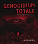Genocidium totale : Nezavisna Država Hrvatska 1941-1945