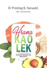 Hrana kao lek : Dijetoterapije bolesti