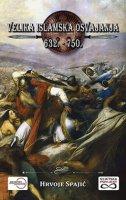 Velika islamska osvajanja 632. - 750.
