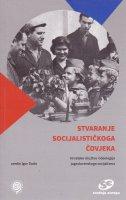 Stvaranje socijalističkoga čovjeka